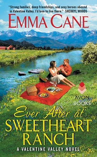 Ever After at Sweetheart Ranch: Valentine Valley #6 by Emma Cane with Excerpt