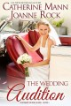 The Wedding Audition by Catherine Mann and Joanne Rock