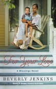 For Your Love: Blessings # 6 by Beverly Jenkins with Excerpt