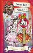 Next Top Villain: Ever After High: A School Story #1 by Suzanne Selfors