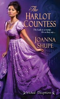 The Harlot Countess: Wicked Deceptions #2 by Joanna Shupe with Excerpt