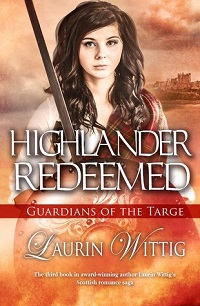 Highlander Redeemed: Guardians of the Targe #3 by Laurin Wittig ~ AudioBook Review