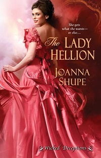 The Lady Hellion: Wicked Deceptions # 3 by Joanna Shupe with Excerpt