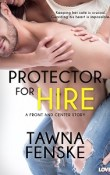 Protector for Hire: Front and Center # 4 by Tawna Fenske