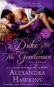 A Duke but No Gentleman: Masters of Seduction #1 by Alexandra Hawkins