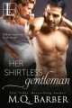 Her Shirtless Gentleman by M.Q. Barber