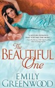 The Beautiful One: The Scandalous Sisters # 1 by Emily Greenwood with Excerpt and Giveaway
