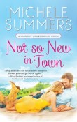 Not So New In Town: Harmony Homecomings #2 by Michele Summers with Excerpt
