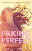 Faking Perfect by Rebecca Phillips
