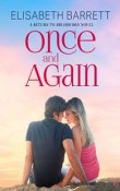 Once and Again: Return to Briarwood #1 by Elisabeth Barrett with Excerpt