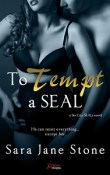 To Tempt a SEAL: Sin City SEALs #1 by Sara Jane Stone