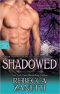 Shadowed: Dark Protectors #6 by Rebecca Zanetti