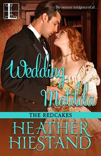 Wedding Matilda: The Redcakes #6 by Heather Hiestand
