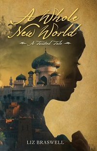 A Whole New World: Twisted Tales #1 by Liz Braswell