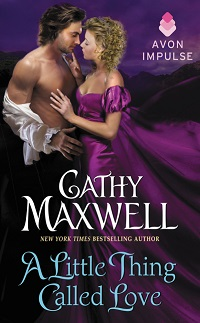 A Little Thing Called Love: Marrying the Duke #0.5 by Cathy Maxwell with Excerpt and Giveaway