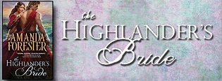 The Highlander's Bride: Highland Trouble #1 by Amanda Forester with Excerpt and Giveaway