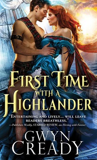 First Time with a Highlander: Sirens of the Scottish Borderlands #2 by Gwyn Cready