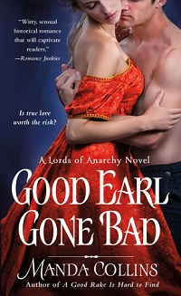 Good Earl Gone Bad: Lords of Anarchy #2 by Manda Collins