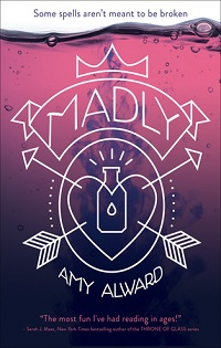 Madly: Potion #1 by Amy Alward