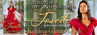 Josette: When Hearts Dare #3 by Kathleen Bittner Roth with Excerpt and Giveaway