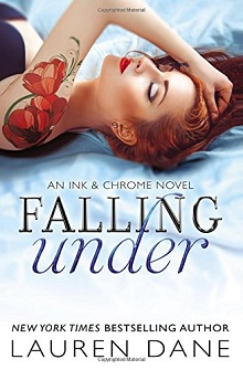 AudioBook Review ~ Falling Under: Ink & Chrome #2 by Lauren Dane