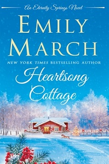 Heartsong Cottage: Eternity Springs #10 by Emily March