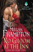 No Groom at the Inn: Dukes Behaving Badly #2.5 by Megan Frampton with Excerpt and Giveaway