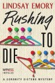 Rushing to Die: Sorority Sisters #2 by Lindsay Emory
