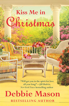 Kiss Me in Christmas: Christmas, Colorado #6 by Debbie Mason with Giveaway