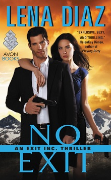 No Exit: EXIT, Inc. #2 by Lena Diaz with Giveaway