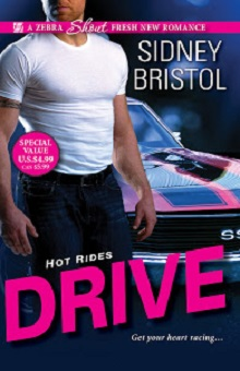 Drive: Hot Rides #1 by Sidney Bristol with Giveaway