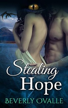 Stealing Hope A Dragon's Fated Heart by Beverly Ovalle