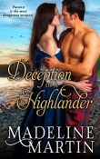 Deception of a Highlander: Highlander #1 by Madeline Martin