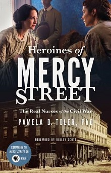 Heroines of Mercy Street by Pamela D. Toler ~AudioBook Review