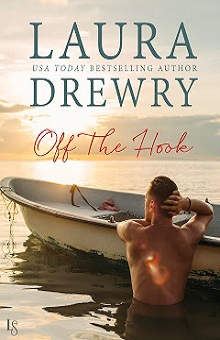 Off the Hook: Fishing for Trouble #1 by Laura Drewry with giveaway