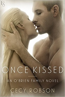 Once Kissed: O'Brien Family #1 by Cecy Robson