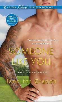 Someone Like You: The Harrisons #2 by Jennifer Gracen with Giveaway