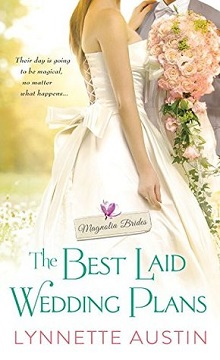 The Best Laid Wedding Plans: Magnolia Brides #1 by Lynnette Austin