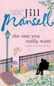 The One You Really Want by Jill Mansell with Giveaway