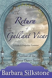 The Return of the Gallant Vicar by Barbara Silkstone