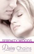 Daisy Chains: The Seven Sisters #2 by Serenity Woods