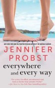 Everywhere and Every Way: Billionaire Builders #1 by Jennifer Probst