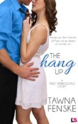The Hang Up: First Impressions #2 by Tawna Fenske