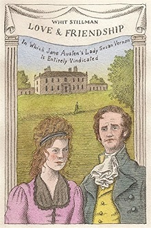 Love and Friendship by Whit Stillman