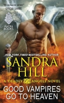 Good Vampires Go to Heaven: Deadly Angels #8 by Sandra Hill