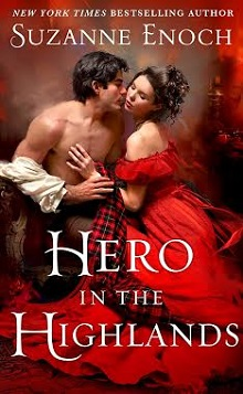 Hero in the Highlands: No Ordinary Hero #1 by Suzanne Enoch