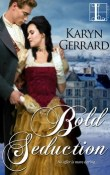 Bold Seduction: The Hornsby Brothers #1 by Karyn Gerrard