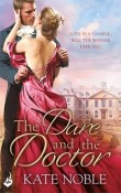 The Dare and the Doctor: Winner Takes All #3 by Kate Noble