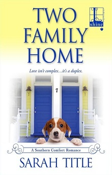 Two Family Home: Southern Comfort #4 by Sarah Title