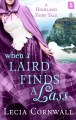 when-a-laird-finds-a-lass-by-lecia-cornwall